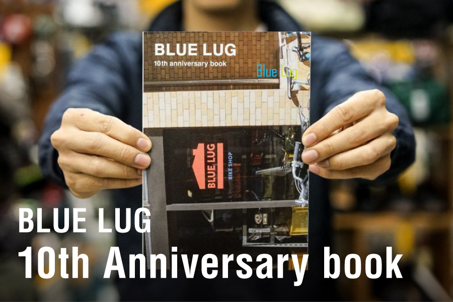 BLUE LUG 10th anniversary book
